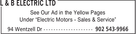 "L & B Electric Ltd (1-866-515-5110) - Annonce illustrée - See Our Ad in the Yellow Pages Under ""Electric Motors - Sales & Service"""