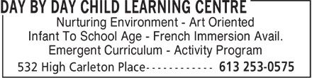 Day By Day Child Learning Centre (613-253-0575) - Display Ad - Nurturing Environment - Art Oriented Infant To School Age - French Immersion Avail. Emergent Curriculum - Activity Program