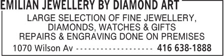 Diamond Arts Jewellery (416-638-1888) - Display Ad - LARGE SELECTION OF FINE JEWELLERY, DIAMONDS, WATCHES & GIFTS REPAIRS & ENGRAVING DONE ON PREMISES LARGE SELECTION OF FINE JEWELLERY, DIAMONDS, WATCHES & GIFTS REPAIRS & ENGRAVING DONE ON PREMISES