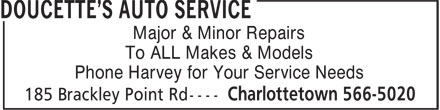 Doucette's Auto Service (902-566-5020) - Display Ad - To ALL Makes & Models Phone Harvey for Your Service Needs Major & Minor Repairs