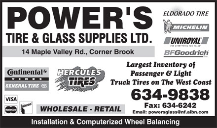 Power's Tire & Glass Supplies Ltd (709-634-9838) - Annonce illustrée - Largest Inventory of Passenger & Light Truck Tires on The West Coast Email: powersglass@nf.aibn.com