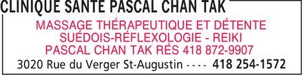 Clinique Santé Pascal Chan Tak (418-254-1572) - Annonce illustrée======= - MASSAGE THÉRAPEUTIQUE ET DÉTENTE SUÉDOIS-RÉFLEXOLOGIE REIKI PASCAL CHAN TAK RÉS 418 872-9907