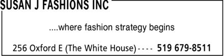 Susan J Fashions Inc (519-679-8511) - Display Ad - ....where fashion strategy begins