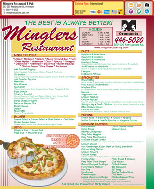 Mingler's Restaurant & Pub (1-888-955-2726) - Annonce illustrée - Cuisine Type: International Minglers Restaurant & Pub 203-205 Restigouche Rd., Oromocto 506-446-5020 Subject to change minglerspub@nb.aibn.com without notice www.minglerscatering.com