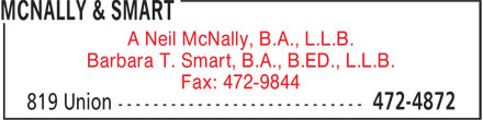McNally & Smart (506-472-4872) - Display Ad - A Neil McNally, B.A., L.L.B. r Barbara T. Smart, B.A., B.ED., L.L.B. r Fax: 472-9844 r