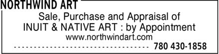 Art Northwind (780-430-1858) - Annonce illustrée - Sale, Purchase and Appraisal of INUIT & NATIVE ART : by Appointment www.northwindart.com