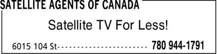 Satellite Agents Of Canada (780-944-1791) - Display Ad - Satellite TV For Less! Satellite TV For Less!
