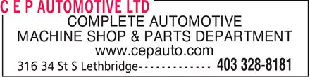 C E P Automotive Ltd (403-359-9182) - Annonce illustrée - COMPLETE AUTOMOTIVE MACHINE SHOP & PARTS DEPARTMENT www.cepauto.com