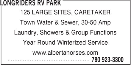 Longriders RV Park (780-613-0397) - Annonce illustrée - 125 LARGE SITES, CARETAKER Town Water & Sewer, 30-50 Amp Laundry, Showers & Group Functions Year Round Winterized Service www.albertahorses.com