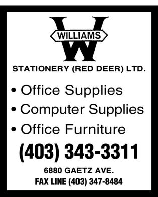 Williams Stationary Red Deer Ltd (403-343-3311) - Display Ad - Office Supplies Computer Supplies Office Furniture (403) 343-3311 FAX LINE (403) 347-8484