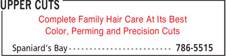 Upper Cuts (709-786-5515) - Annonce illustrée======= - Complete Family Hair Care At Its Best - Color, Perming and Precision Cuts