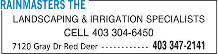 The Rainmasters (403-347-2141) - Annonce illustrée - LANDSCAPING & IRRIGATION SPECIALISTS CELL 403 304-6450