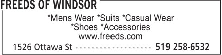 Freeds Of Windsor (519-258-6532) - Display Ad - *Mens Wear *Suits *Casual Wear *Shoes *Accessories www.freeds.com