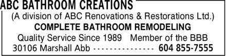 A B C Renovations & Restorations Ltd (604-855-7555) - Display Ad - (A division of ABC Renovations & Restorations Ltd.) COMPLETE BATHROOM REMODELING Quality Service Since 1989 Member of the BBB