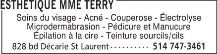 Esth&eacute;tique Mme Terry (514-747-3461) - Annonce illustr&eacute;e