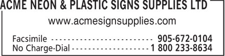 Acme Neon & Plastic Signs Supplies Ltd (1-800-233-8634) - Display Ad - www.acmesignsupplies.com