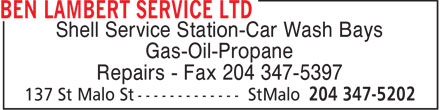 Ben Lambert Service Ltd (204-347-5202) - Annonce illustrée - Shell Service Station-Car Wash Bays Gas-Oil-Propane Repairs - Fax 204 347-5397
