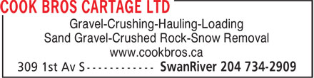 Cook Bros Cartage Ltd (204-734-2909) - Display Ad - Gravel-Crushing-Hauling-Loading Sand Gravel-Crushed Rock-Snow Removal www.cookbros.ca