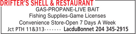 Drifter's Shell & Restaurant (1-888-984-0274) - Annonce illustrée - GAS-PROPANE-LIVE BAIT Fishing Supplies-Game Licenses Convenience Store-Open 7 Days A Week