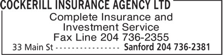 Cockerill Insurance Agency Ltd (204-736-2381) - Annonce illustrée======= - Complete Insurance and Investment Service Fax Line 204 736-2355