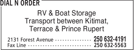 Dial-N-Order Delivery (250-632-4191) - Display Ad - RV & Boat Storage Transport between Kitimat, Terrace & Prince Rupert  RV & Boat Storage Transport between Kitimat, Terrace & Prince Rupert