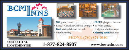 Best Canadian Motor Inn (306-825-4400) - Annonce illustrée - PHONE: (780) 874-0690 1-877-824-8507