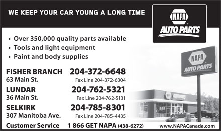 NAPA Auto Parts (204-785-8301) - Display Ad - 204-372-6648 Fax Line 204-372-6304 204-762-5321 Fax Line 204-762-5131 204-785-8301 Fax Line 204-785-4435