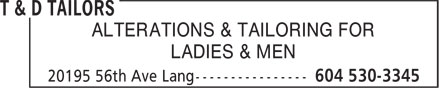 T&D Tailors (604-530-3345) - Annonce illustrée - ALTERATIONS & TAILORING FOR LADIES & MEN