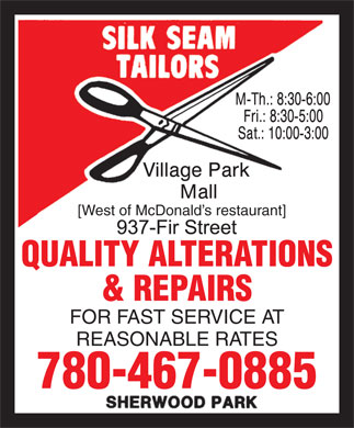 Silk Seam Tailors (780-467-0885) - Annonce illustrée - [West of McDonald s restaurant] QUALITY ALTERATIONS & REPAIRS FOR FAST SERVICE AT REASONABLE RATES 780-467-0885