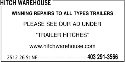 Hitch Warehouse (403-291-3566) - Annonce illustrée