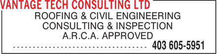 Vantage Tech Consulting Ltd (403-605-5951) - Annonce illustrée - ROOFING & CIVIL ENGINEERING CONSULTING & INSPECTION A.R.C.A. APPROVED  ROOFING & CIVIL ENGINEERING CONSULTING & INSPECTION A.R.C.A. APPROVED