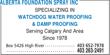 Alberta Foundation Spray Inc (403-263-2491) - Annonce illustrée - SPECIALIZING IN WATCHDOG WATER PROOFING & DAMP PROOFING Serving Calgary And Area Since 1978  SPECIALIZING IN WATCHDOG WATER PROOFING & DAMP PROOFING Serving Calgary And Area Since 1978