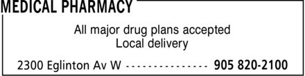 Medical Pharmacy (905-820-2100) - Annonce illustrée - All major drug plans accepted Local delivery
