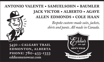Eddie's Men's Wear Ltd (780-433-1333) - Annonce illustrée