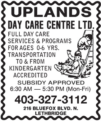 Uplands Day Care Centre Ltd (403-327-3112) - Annonce illustr&eacute;e