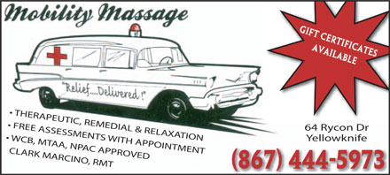 Mobility Massage (867-444-5973) - Annonce illustr&eacute;e - 64 Rycon Dr THERAPEUTIC, REMEDIAL &amp; RELAXATION Yellowknife FREE ASSESSMENTS WITH APPOINTMENT WCB, MTAA, NPAC APPROVED CLARK MARCINO, RMT