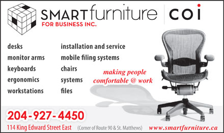 Smartfurniture For Business Inc (431-800-0474) - Annonce illustrée - making people ergonomics systems workstations 204-927-445004-927-4450 (Corner of Route 90 & St. Matthews)(Corner o114 King Edward Street East www.smartfurniture.ca installation and servicedesks monitor arms keyboards chairs