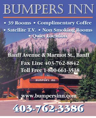 Bumpers Inn (403-760-1552) - Display Ad - Bumpers INN 39 rooms complimentary coffee satellite T.V. non smoking rooms quiet location Banff Avenue &amp; Marmot St., Banff Fax Line 403-762-8842 Toll Free 403-762-3386 www.bumpersinn.com 403-762-3386