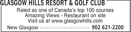 Glasgow Hills Resort & Golf Club Reservations (902-621-2200) - Annonce illustrée - Rated as one of Canada's top 100 courses Amazing Views - Restaurant on site Visit us at www.glasgowhills.com