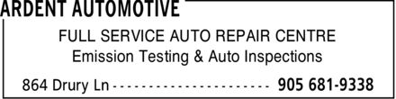 Ardent Automotive Inc. (905-681-9338) - Annonce illustr&eacute;e - FULL SERVICE AUTO REPAIR CENTRE Emission Testing &amp; Auto Inspections