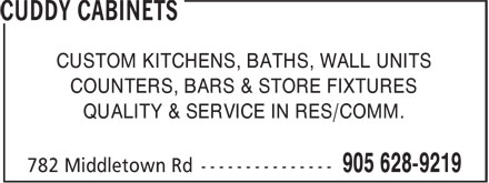 Cuddy Cabinets (905-628-9219) - Annonce illustrée - CUSTOM KITCHENS, BATHS, WALL UNITS COUNTERS, BARS & STORE FIXTURES QUALITY & SERVICE IN RES/COMM.