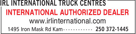 IRL International Truck Centres (250-372-1445) - Annonce illustrée - INTERNATIONAL AUTHORIZED DEALER www.irlinternational.com