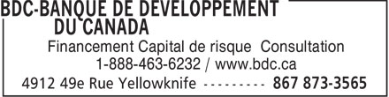 BDC-Banque De Developpement Du Canada (867-873-3565) - Display Ad - Financement Capital de risque Consultation 1-888-463-6232 / www.bdc.ca