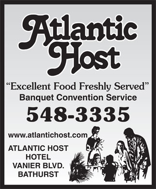 Atlantic Host Restaurant (506-548-3335) - Display Ad