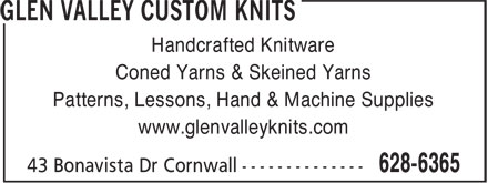 Glen Valley Custom Knits (902-628-6365) - Annonce illustrée - Handcrafted Knitware Coned Yarns & Skeined Yarns Patterns, Lessons, Hand & Machine Supplies www.glenvalleyknits.com