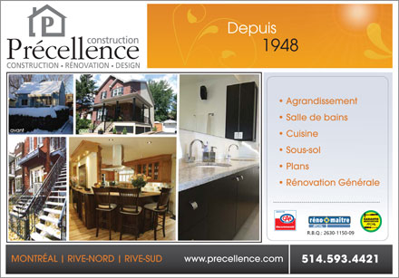 Construction Precellence Inc (514-593-4421) - Display Ad