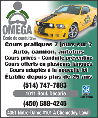 Omega Driving School (514-747-7883) - Annonce illustrée - Courses offered in over 22 languages • Cars-motorcycles- trucks-buses • Certified school - days, evenings, weekends