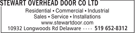 Stewart Overhead Door Co Ltd (519-652-8312) - Annonce illustrée - Residential • Commercial • Industrial Sales • Service • Installations www.stewartdoor.com  Residential • Commercial • Industrial Sales • Service • Installations www.stewartdoor.com  Residential • Commercial • Industrial Sales • Service • Installations www.stewartdoor.com