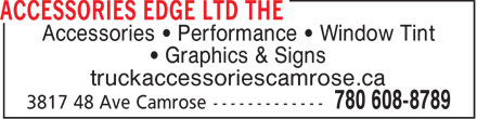 The Accessories Edge Ltd (780-608-8789) - Annonce illustrée - Accessories   Performance   Window Tint Graphics & Signs truckaccessoriescamrose.ca