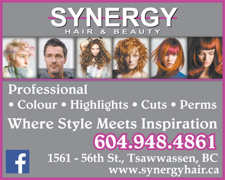 Synergy Hair & Beauty (604-948-4861) - Annonce illustrée - Professional Colour   Highlights   Cuts   Perms Where Style Meets Inspiration 604.948.4861 Professional Colour   Highlights   Cuts   Perms Where Style Meets Inspiration 604.948.4861
